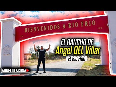Asi es el Rancho de Angel DEL Villar (El Rio Frio)🔥