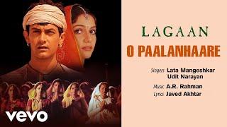 Song name - o paalanhaare album lagaan singer lata mangeshkar, udit narayan lyrics javed akhtar music composer a.r. rahman director ashutosh gowari...
