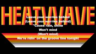Heatwave - The Grooveline (1978) Lyrics