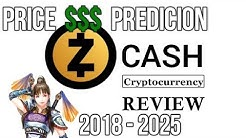 Zcash PRICE PREDICTION 2018-2025 STOCK GIRL