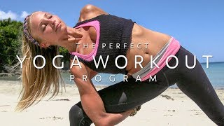 The Perfect Yoga Workout Series ♥ Still Better Than The Gym