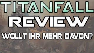 Titanfall: Review/Meine Meinung | Wollt ihr mehr Titanfall Videos? Titanfall PC Gameplay 1080p