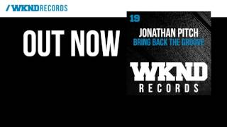 Jonathan Pitch - Bring Back The Groove
