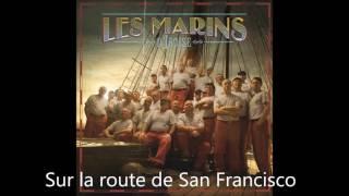 Les Marins d'Iroise - Sur la route de San Francisco