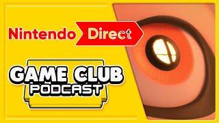Nintendo Direct 3.8.2018 - Game Club Podcast #20