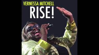 Vernessa Mitchell - Rise! - Club Mix
