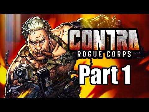 Contra: Rogue Corps (2019) Gameplay Walkthrough Part 1 | Mission Rank 1 (No Commentary)