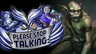Please Stop Talking #2 - Goblins and Gondolas