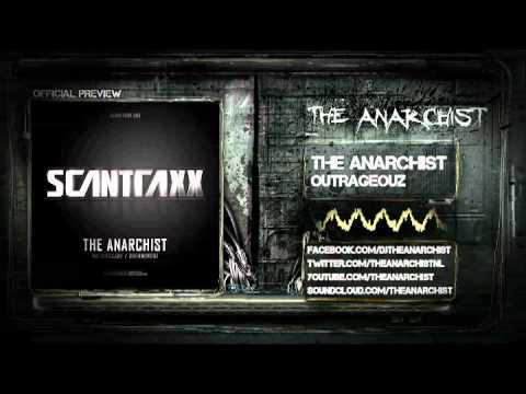 The Anarchist - Outrageouz