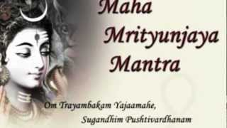 Maha Mrityunjaya Mantra - High Quality Audio / Video