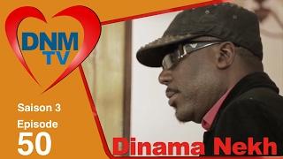 Dinama Nekh - saison 3 - épisode 50
