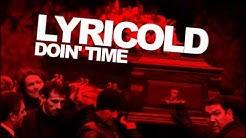 Lyricold - Doin' Time