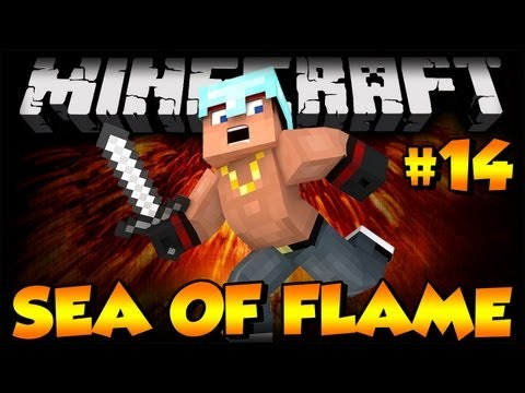 Minecraft | Sea of Flame II | Ep 14 | A TOUCH OF GREEN
