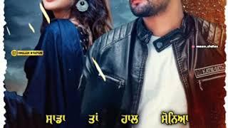 Sajjan Adeeb    New Song   Whatsapp status #maan_status