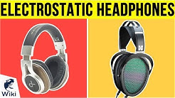 9 Best Electrostatic Headphones 2019