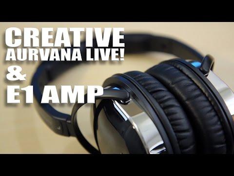 Creative Aurvana Live Headphones and E1 Amp Review