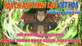 Hỏa Chí Anh Hùng Lậu Việt Hóa -Tặng NGŨ KAGE SIÊU VIP,Nhận Full Trang Bị Đỏ +10