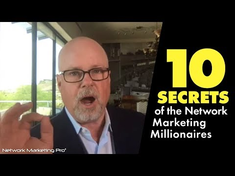 10 Secrets of the Network Marketing Millionaires Live Replay
