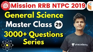 9:30 AM - RRB NTPC 2019 | GS by Neeraj Sir | 3000+ Questions Series (Part-29)
