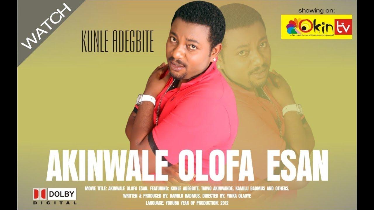 Download Akinwale Olofa Esan - YORUBA NOLLYWOOD MOVIE