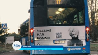 'Messiah Has Come' Campaign held in Sweden