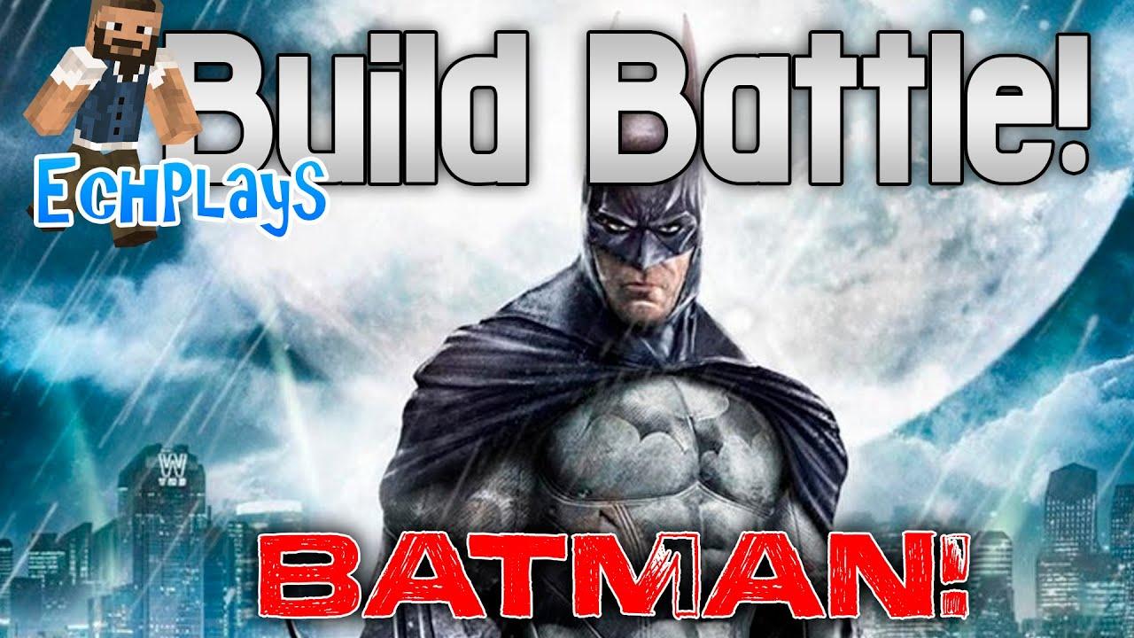 Minecraft Build Battle! BATMAN - YouTube