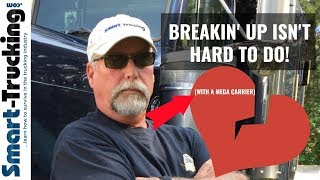 Truck Driver Career Start Up Tip - How to Love + Leave a Mega Carrier!