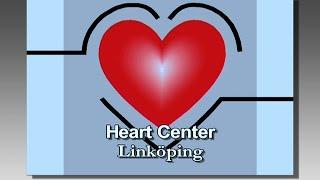 Linköping Heart Center Sweden – a presentation