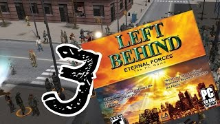 We're Under Attack! | Let's Play Left Behind: Eternal Forces (Part 3)