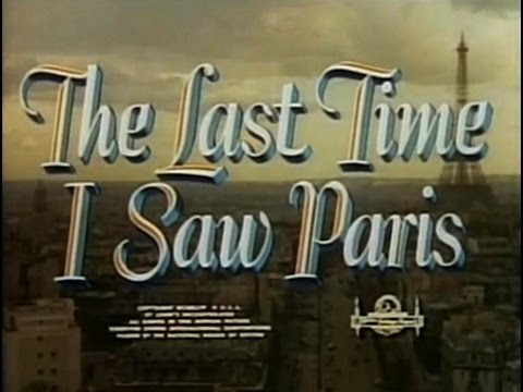 The Last Time I Saw Paris (1954) [Drama] [Romance]