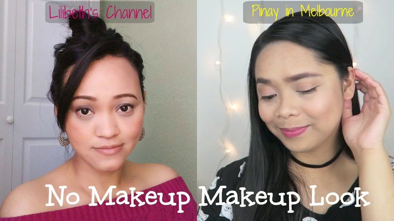 No Makeup Makeup Look with Lilibeth's Channel | Pinay in Melbourne