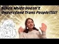 watch he video of 12 Year old Thinks Blaire White Hates Trans Kids