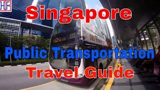 Singapore | Public Transportation Guide | Travel Guide | Episode# 2
