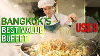 BEST VALUE THAI FOOD BUFFET IN BANGKOK - ONLY $8 (249 Baht) @ Asia Hotel Bangkok!