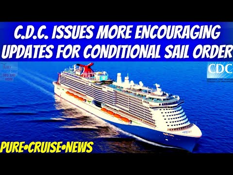 CDC Issues More Encouraging Updates For Conditional Sail Order