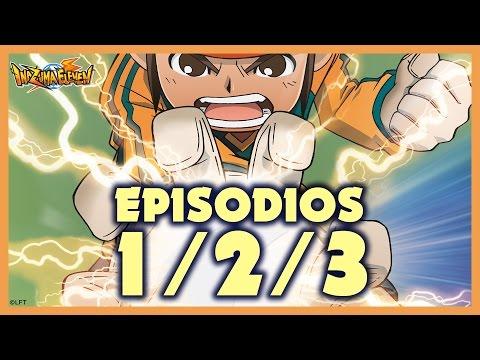 Episodios 1, 2 y 3 de Inazuma Eleven