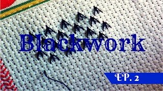 RICAMO - Learning blackwork embroidery Ep. 2