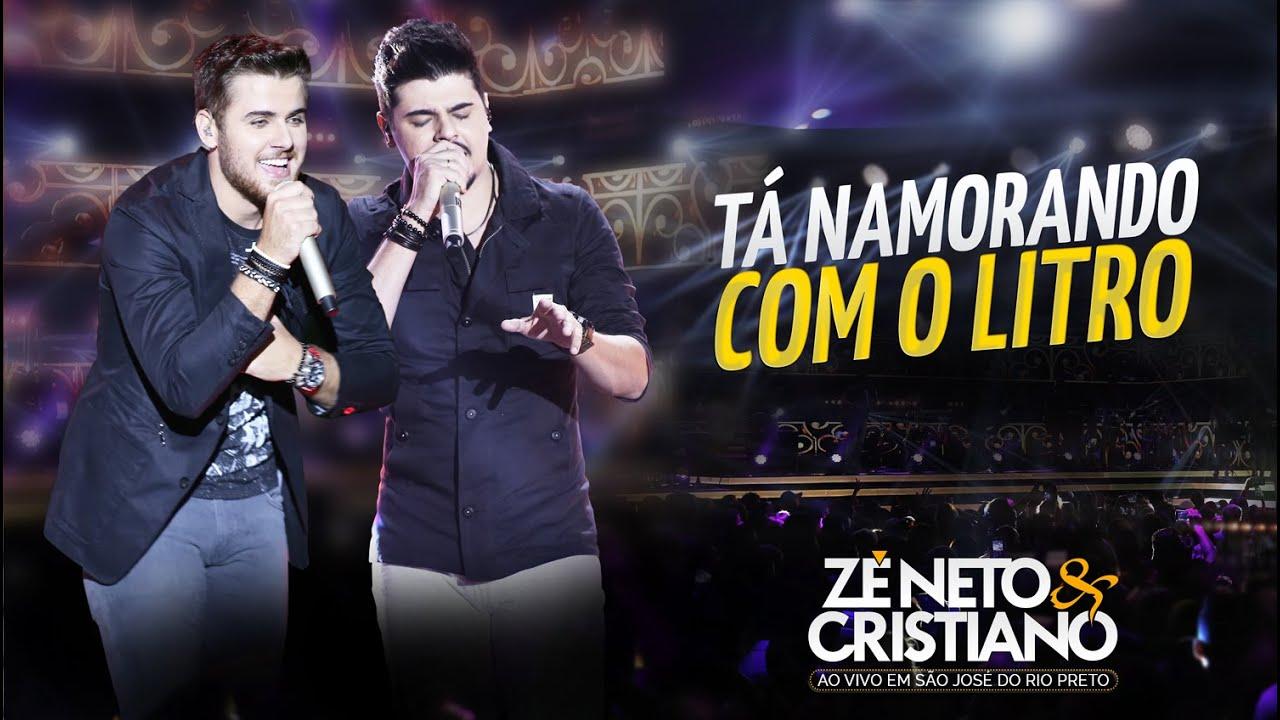 Zé Neto e Cristiano - Tá Namorando Com o Litro (DVD Ao vivo em São José do Rio Preto)
