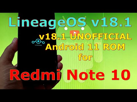 LineageOS v18.1 UNOFFICIAL for Redmi Note 10 ( Mojito / Sunny ) Android 11