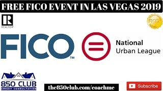 FICO Is Coming To Las Vegas March 2019 For Free - Access,National Urban League,MyFICO,Karma