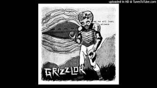 GRIZZLOR - DIE ALONE