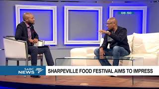 Sharpeville Food Festival aims to impress