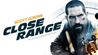 Close Range - Full Movie | Scott Adkins (Action Crime Thriller)