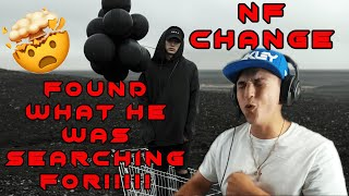 NF The Search Is OVER! NF Change Reaction