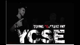 NEW YCSE - GRAND HUSTLE - YOU A BAD GIRL  feat Bryyce