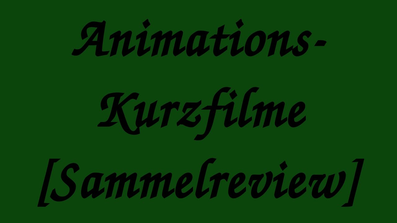 Kurzfilme Deutsch