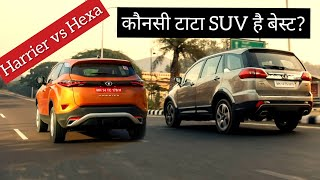 Tata Harrier vs Hexa - Which One