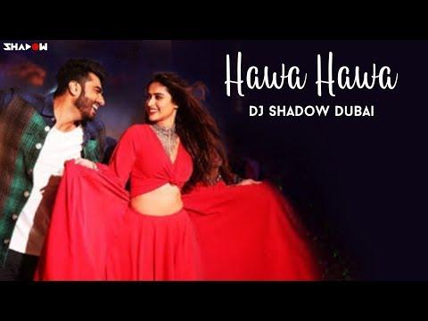 Hawa Hawa Remix | DJ Shadow Dubai | Mubarakan