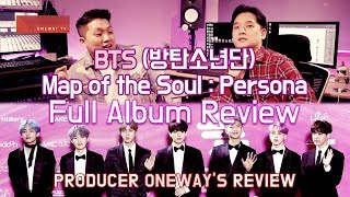 [ENG SUB] Producer Review BTS Map of the soul Persona full album review [Oneway Review]