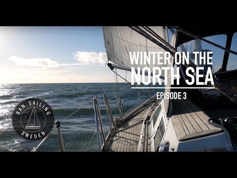 Winter on the North Sea - Ep. 3 RAN Sailing